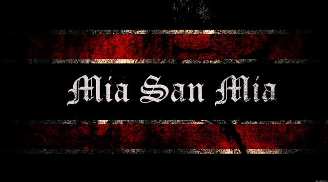 Mia San Mia – What does it REALLY mean?