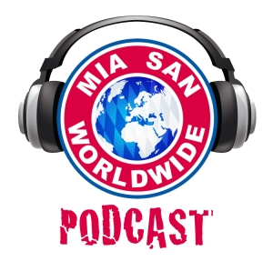 Mia San Worldwide Podcast
